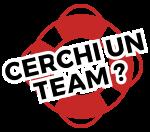 Cerchi un team ?